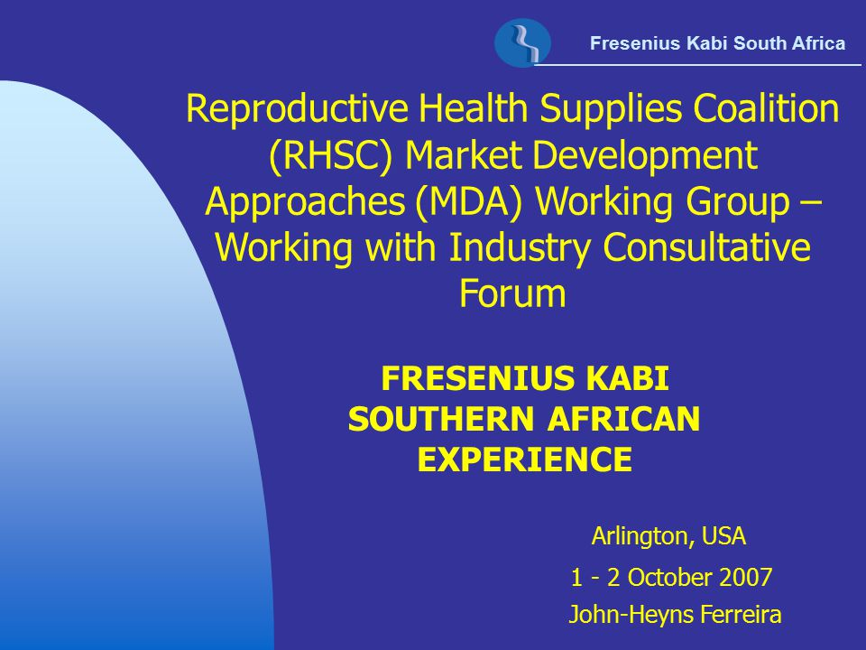 FRESENIUS KABI SOUTHERN AFRICAN EXPERIENCE