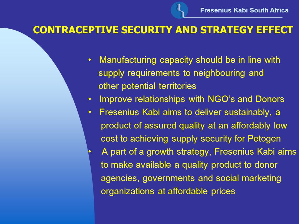 CONTRACEPTIVE SECURITY AND STRATEGY EFFECT