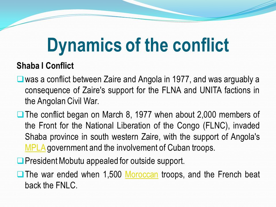 Dynamics of the conflict