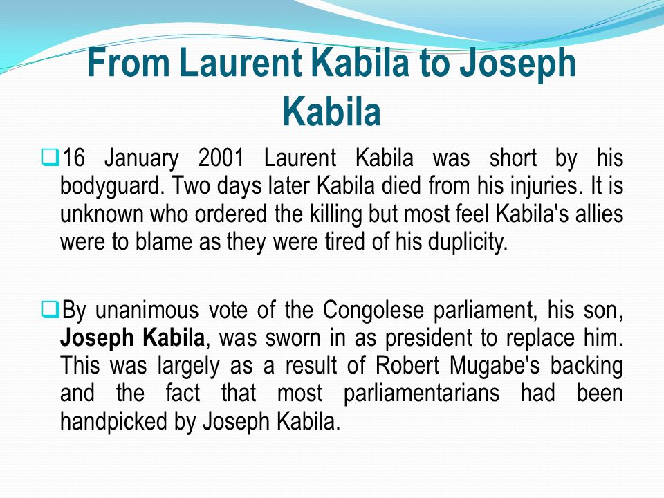 From Laurent Kabila to Joseph Kabila