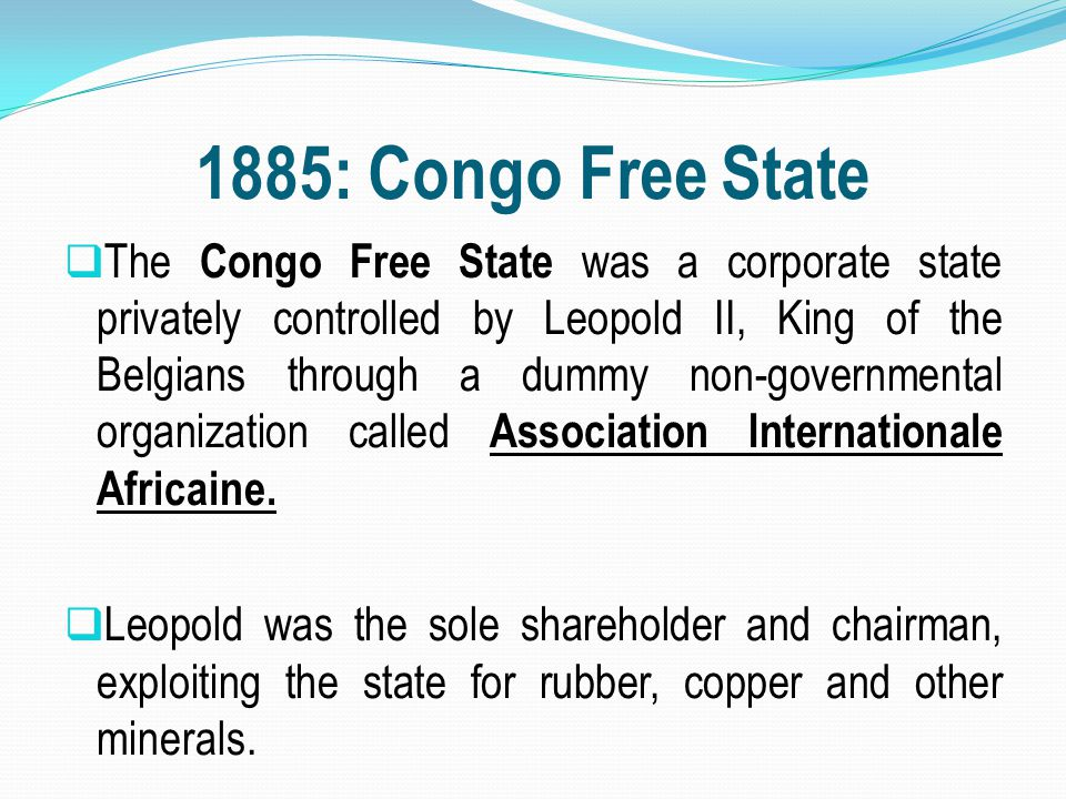 1885: Congo Free State