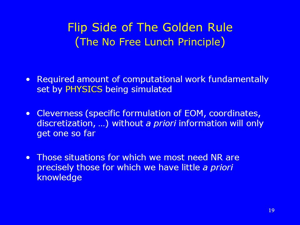 Flip Side of The Golden Rule (The No Free Lunch Principle)