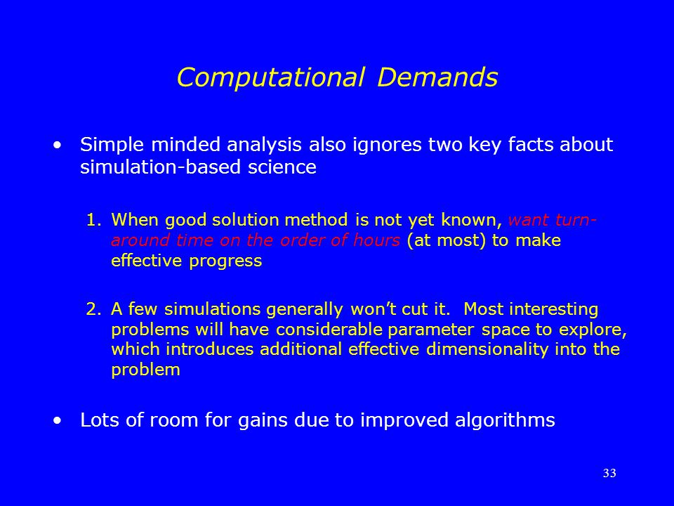 Computational Demands
