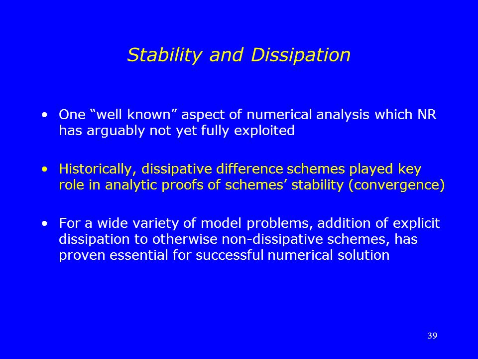 Stability and Dissipation