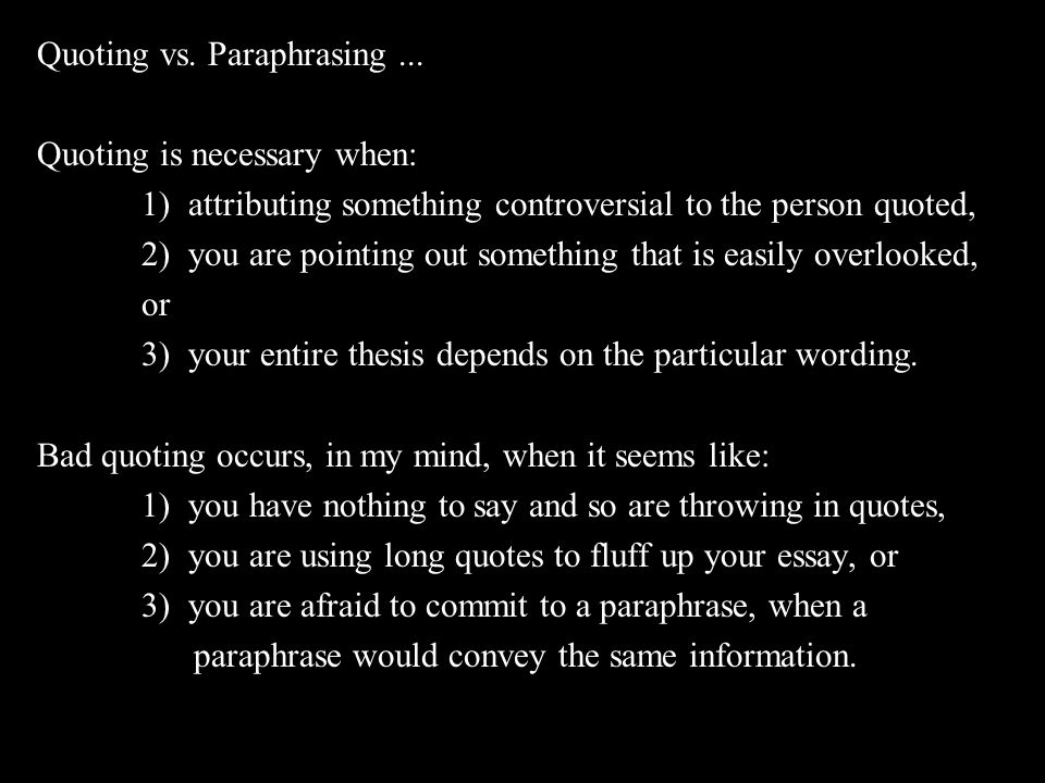 Quoting vs. Paraphrasing ...