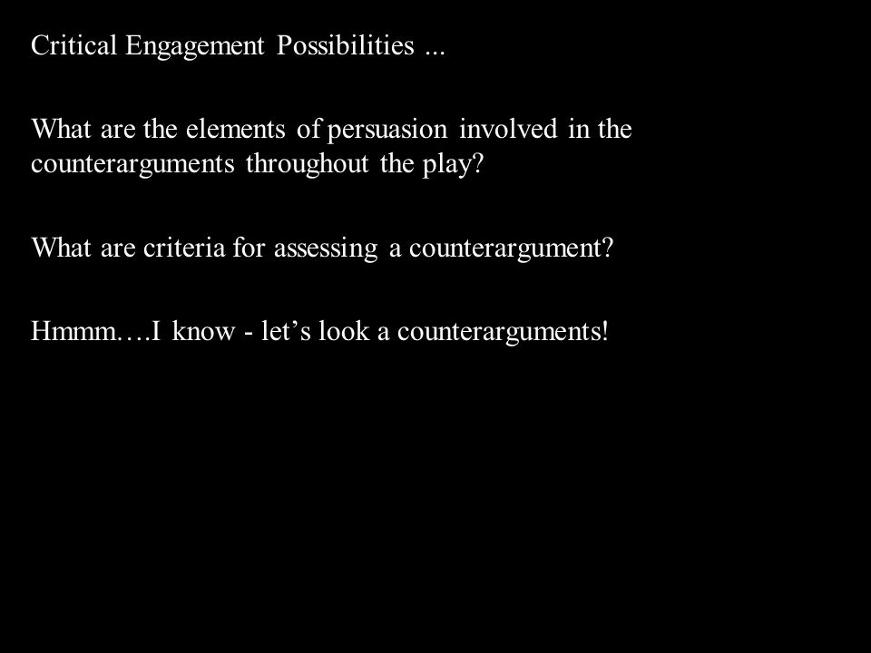 Critical Engagement Possibilities ...