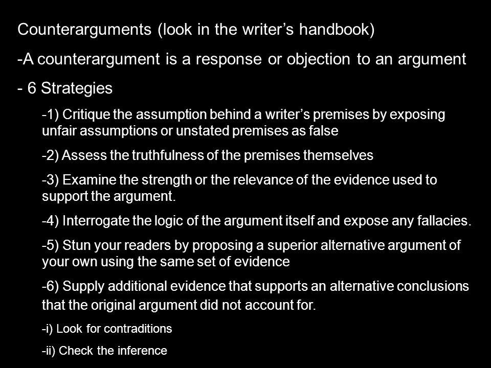 Counterarguments (look in the writer's handbook)