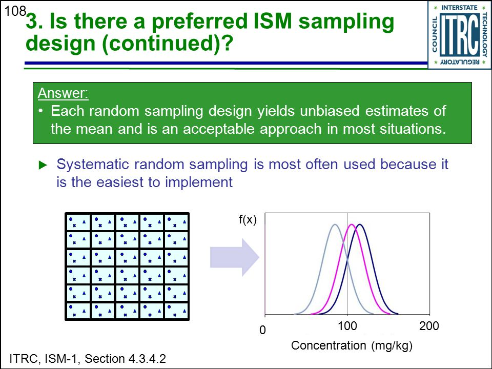 3. Is there a preferred ISM sampling design (continued)