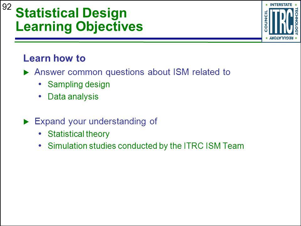 Statistical Design Learning Objectives