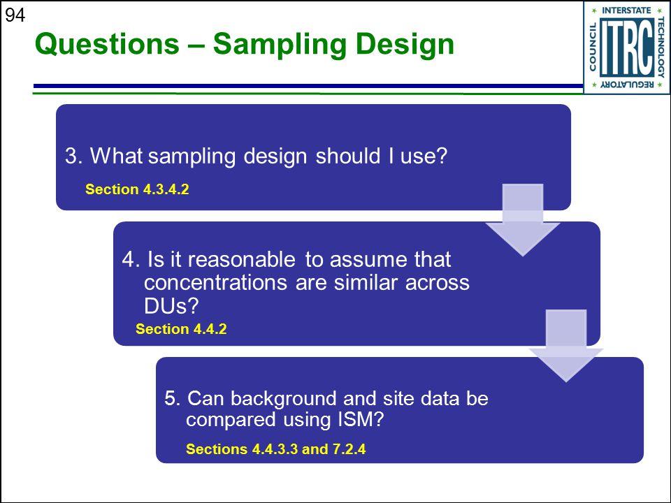 Questions – Sampling Design