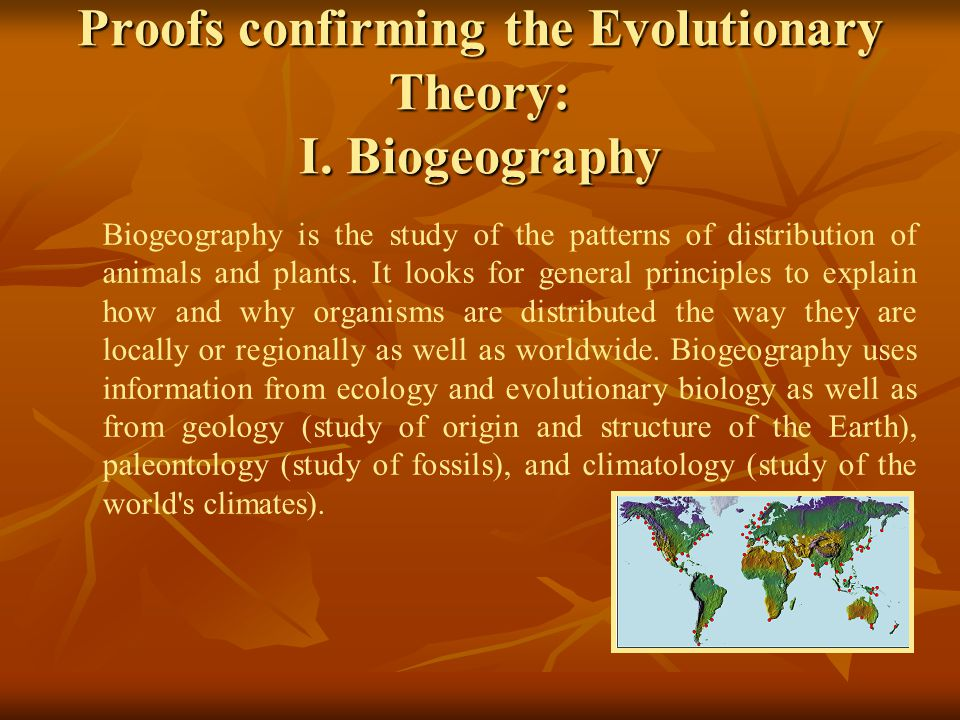 Proofs confirming the Evolutionary Theory: I. Biogeography