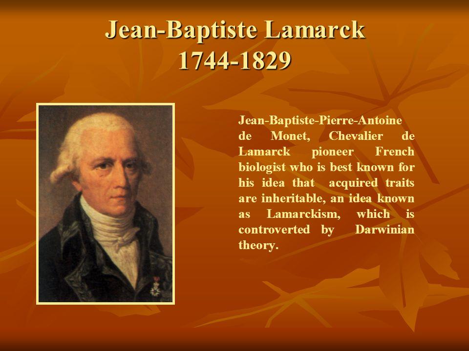 Jean-Baptiste Lamarck 1744-1829