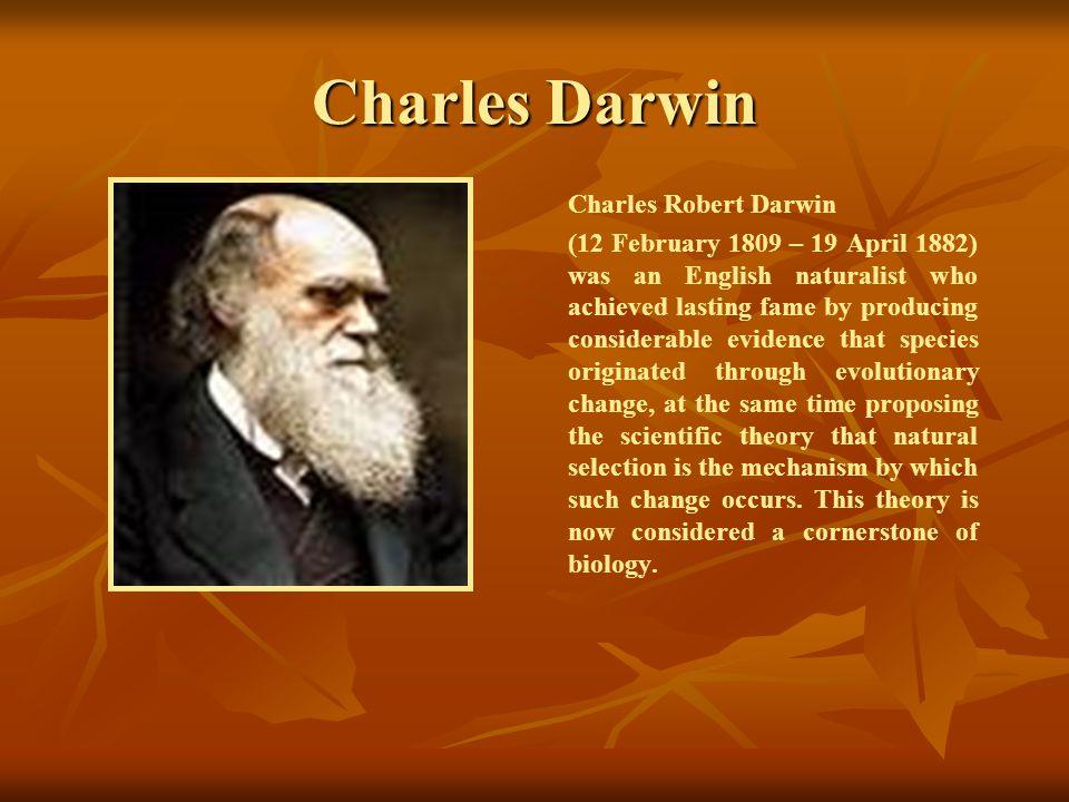 Charles Darwin Charles Robert Darwin