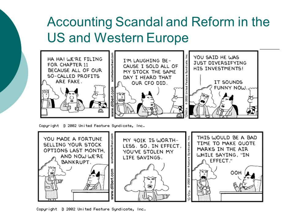 Accounting Scandal and Reform in the US and Western Europe