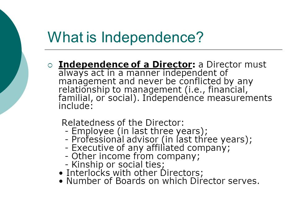 What is Independence