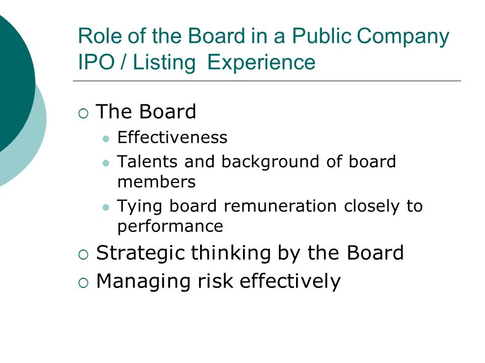 Role of the Board in a Public Company IPO / Listing Experience
