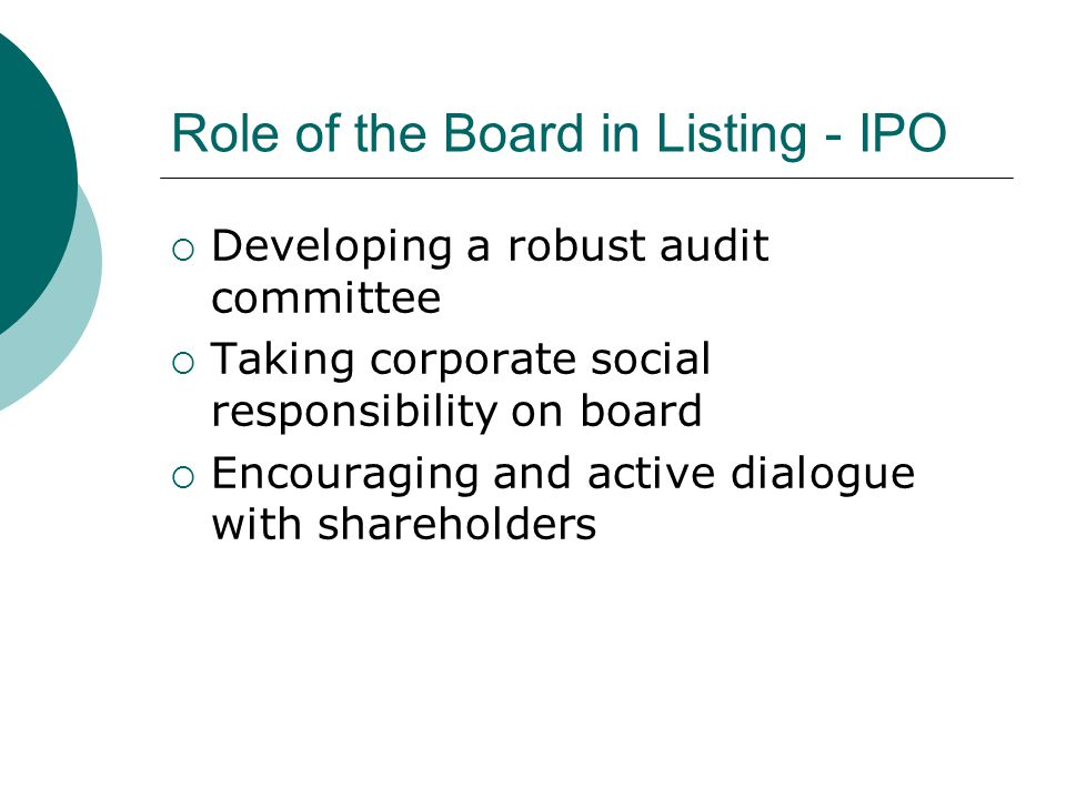 Role of the Board in Listing - IPO