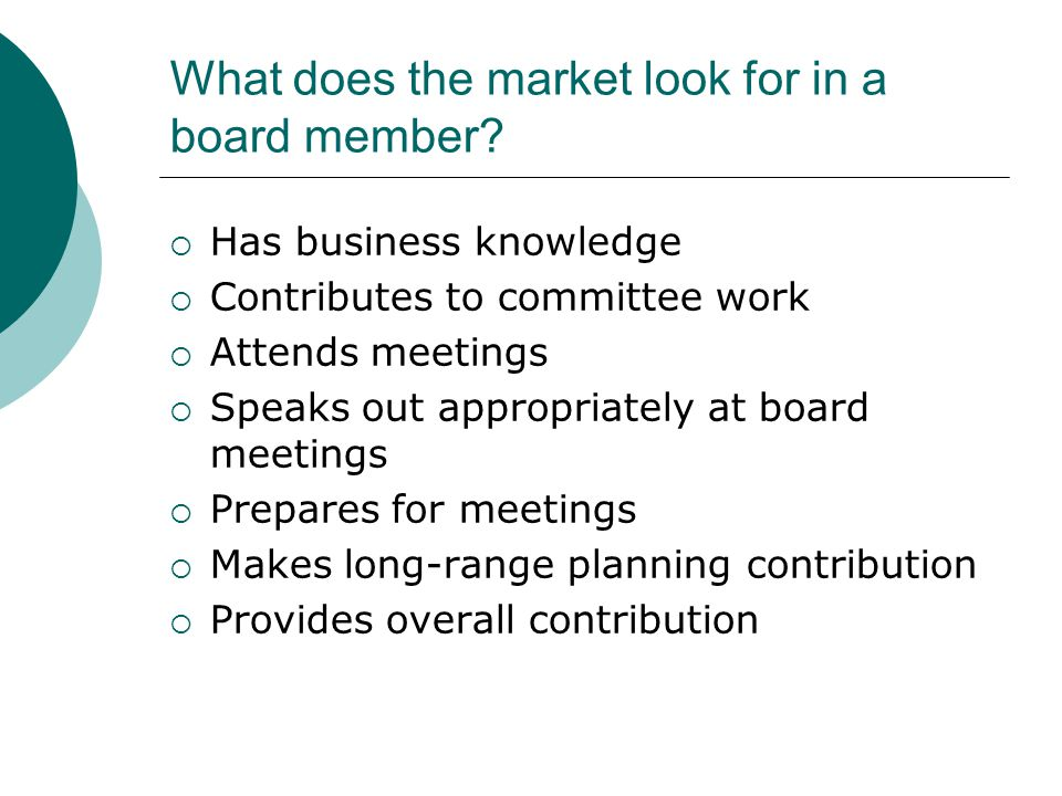 What does the market look for in a board member