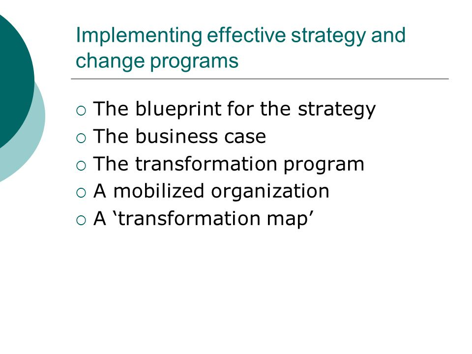 Implementing effective strategy and change programs
