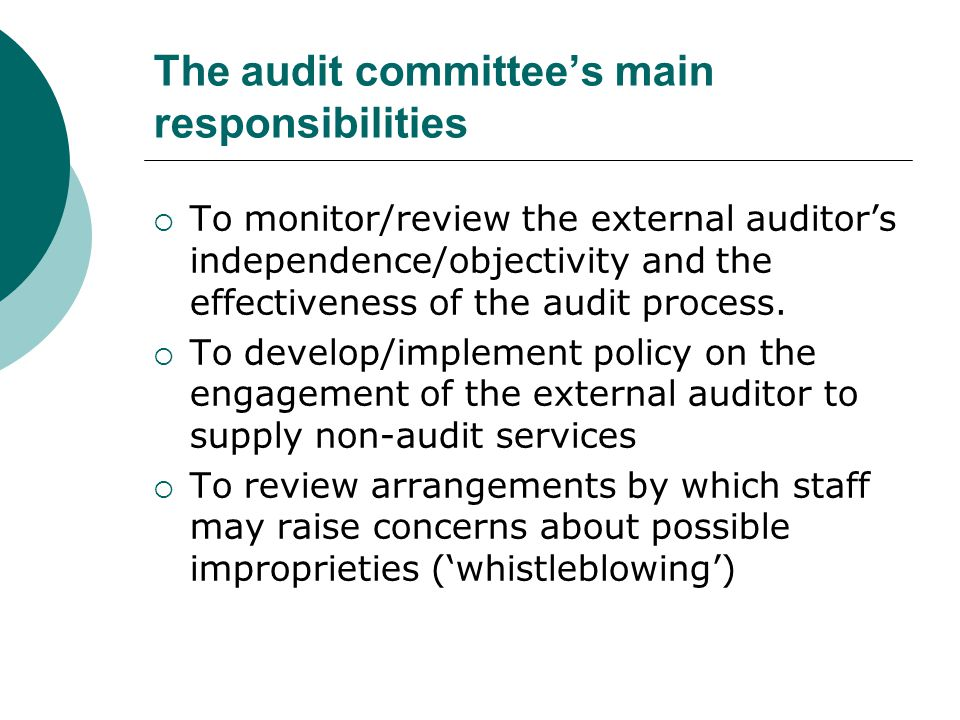 The audit committee's main responsibilities