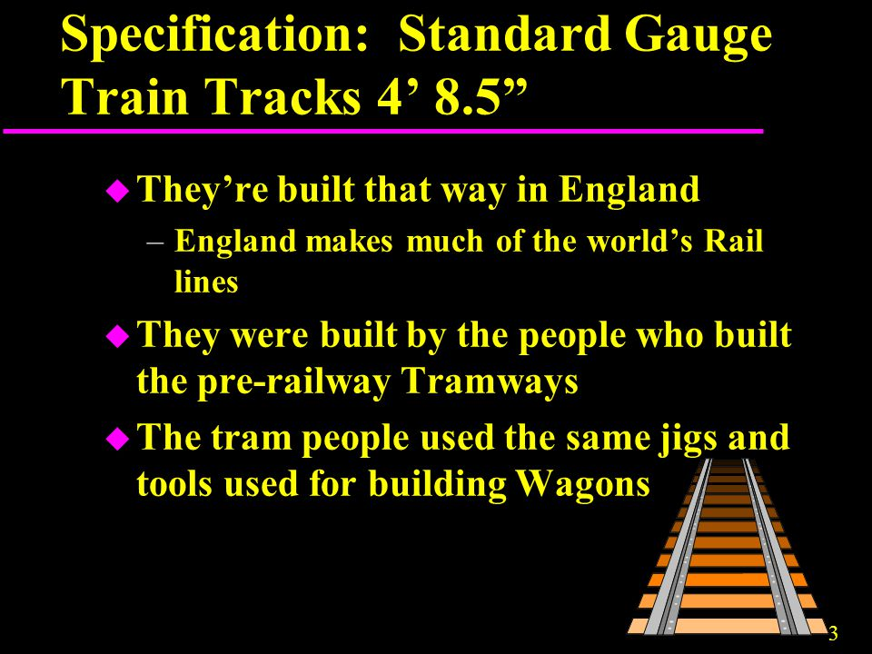 Specification: Standard Gauge Train Tracks 4' 8.5