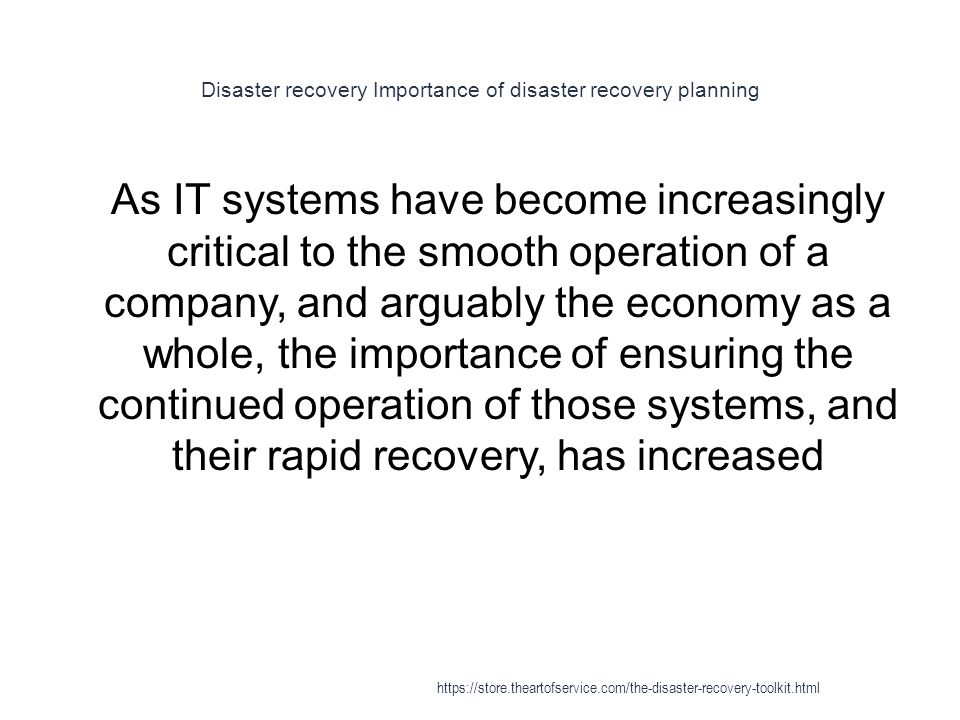 Disaster recovery Importance of disaster recovery planning