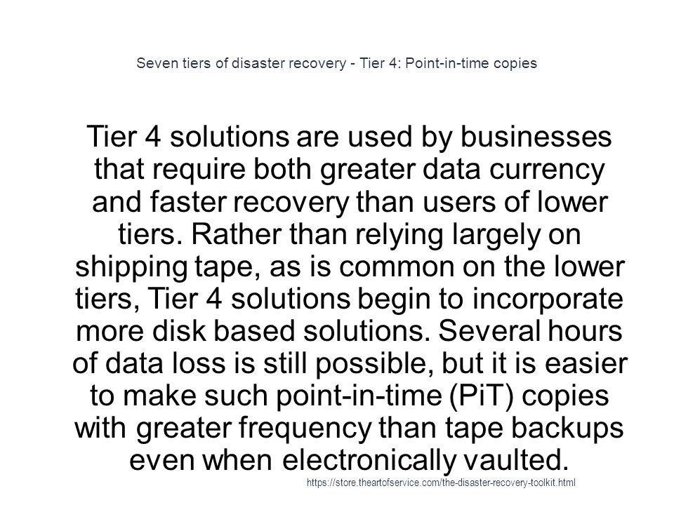 Seven tiers of disaster recovery - Tier 4: Point-in-time copies