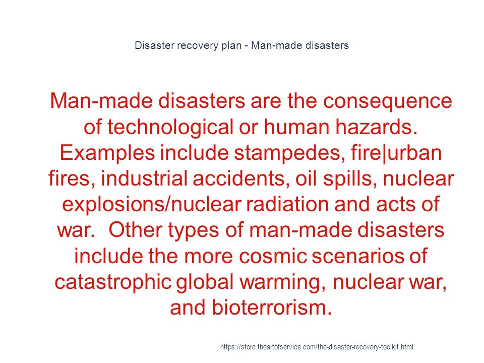 Disaster recovery plan - Man-made disasters