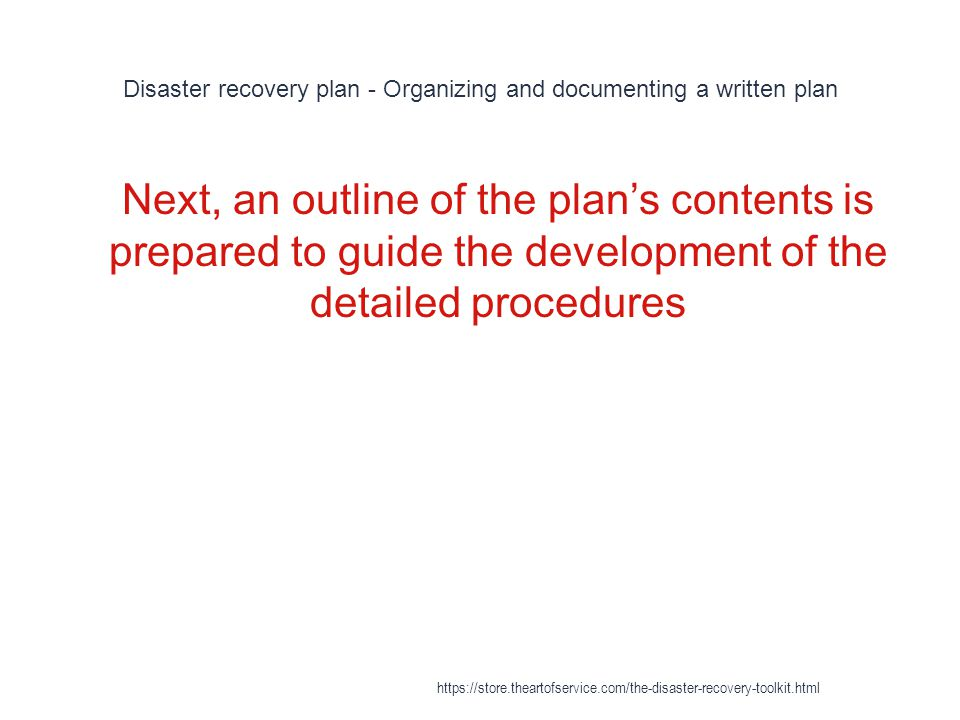 Disaster recovery plan - Organizing and documenting a written plan