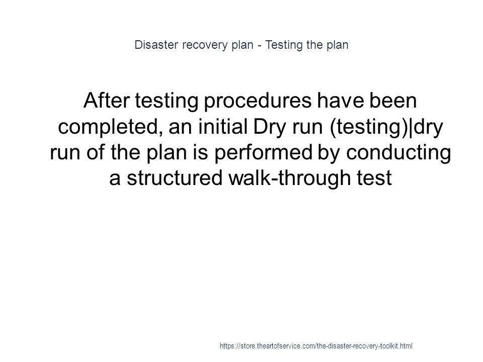 Disaster recovery plan - Testing the plan