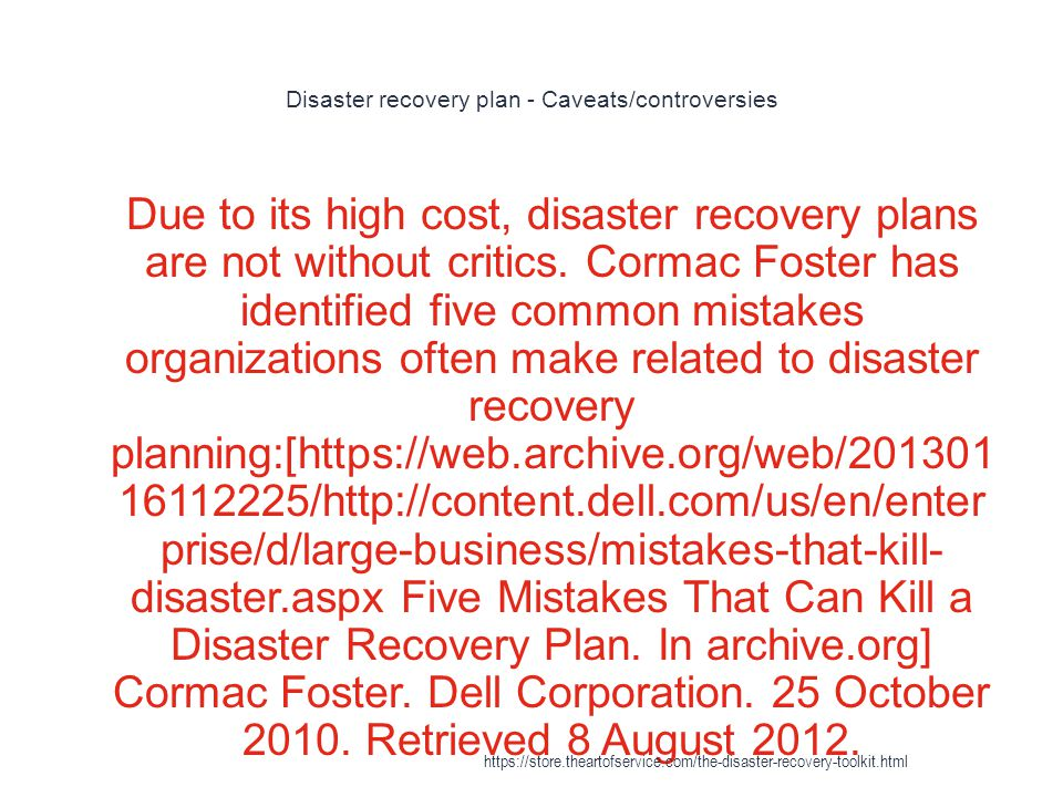 Disaster recovery plan - Caveats/controversies