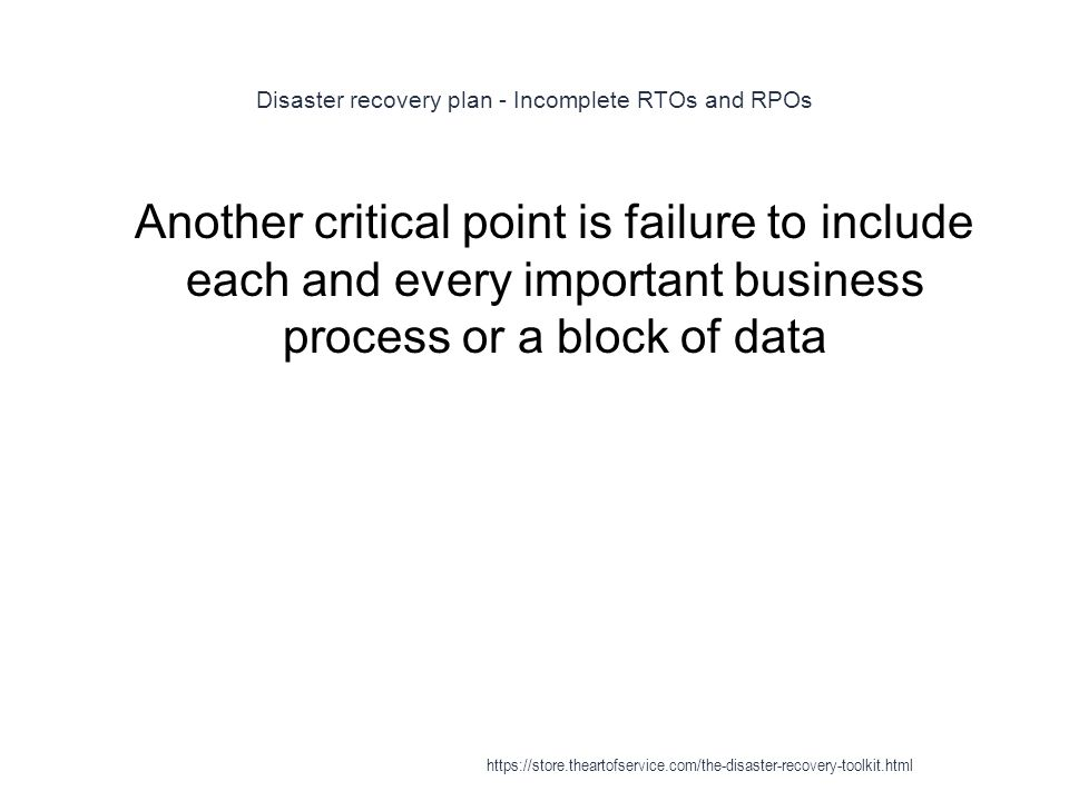 Disaster recovery plan - Incomplete RTOs and RPOs
