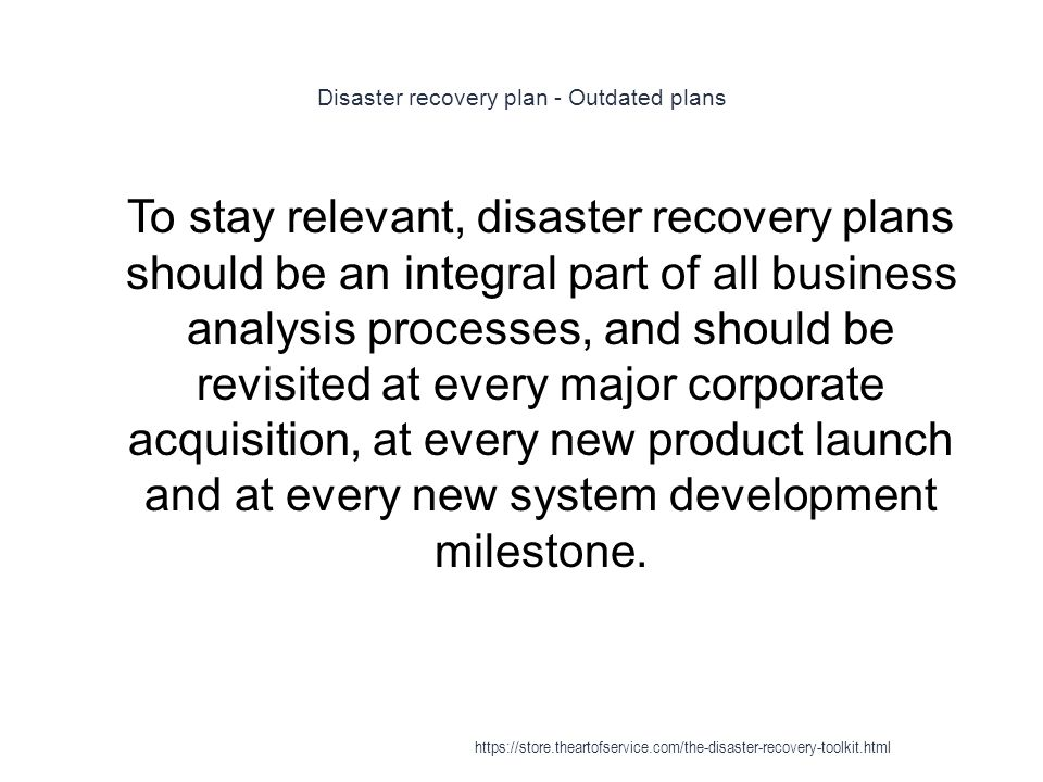 Disaster recovery plan - Outdated plans