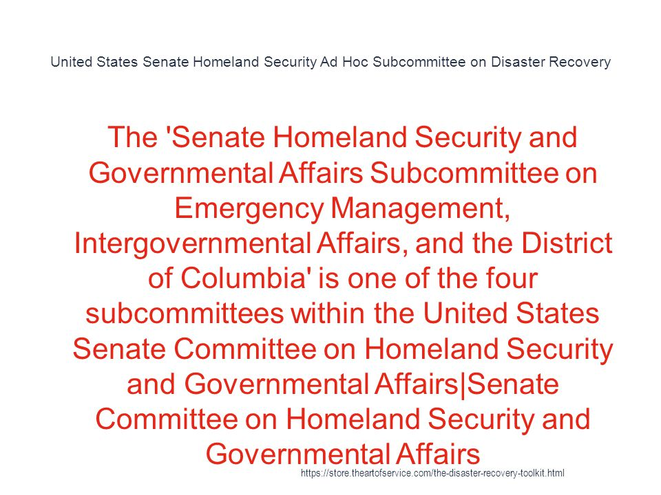 United States Senate Homeland Security Ad Hoc Subcommittee on Disaster Recovery