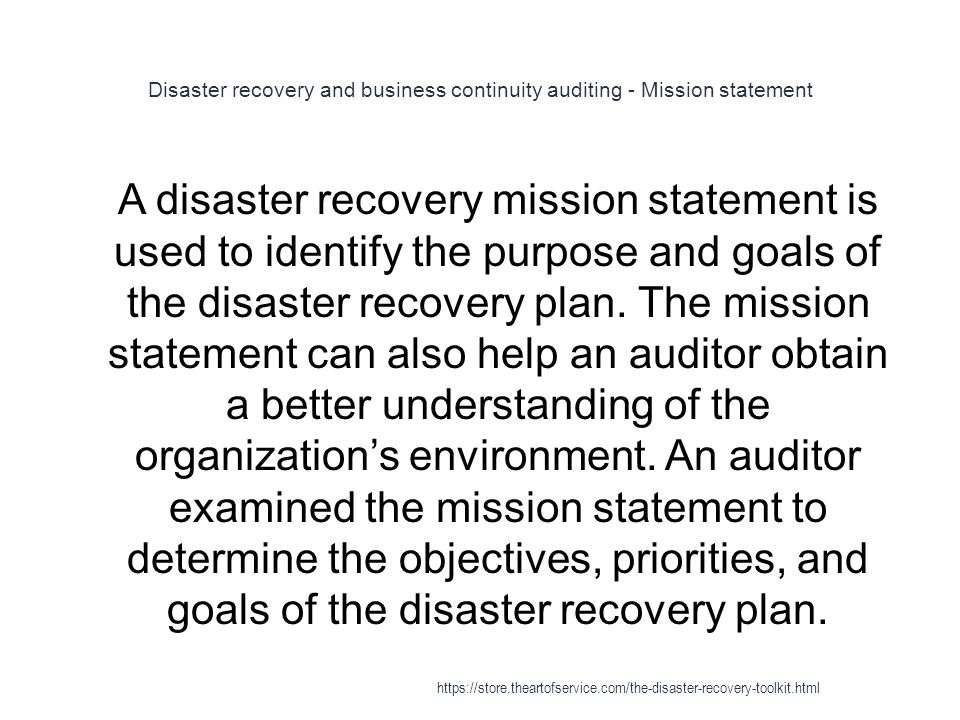 Disaster recovery and business continuity auditing - Mission statement