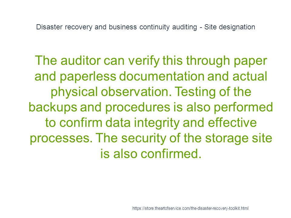 Disaster recovery and business continuity auditing - Site designation