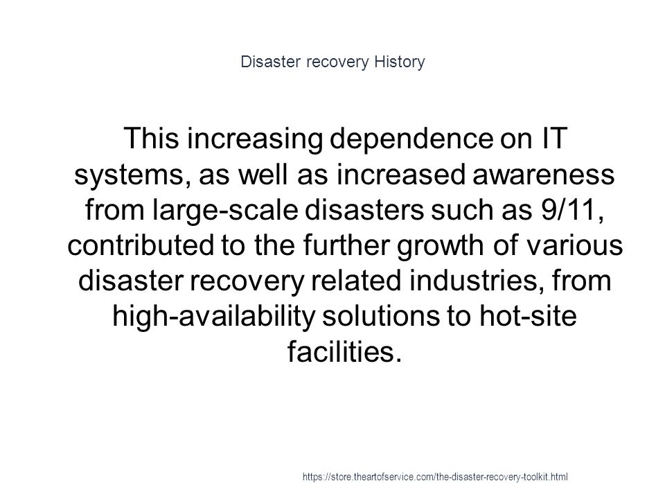 Disaster recovery History
