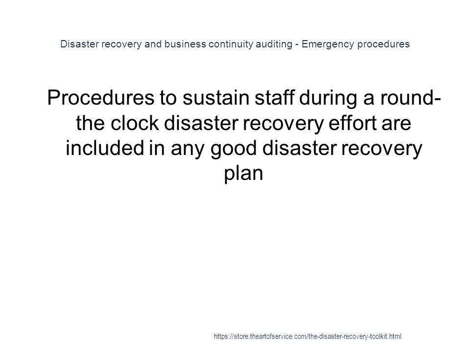 Disaster recovery and business continuity auditing - Emergency procedures