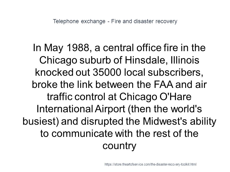 Telephone exchange - Fire and disaster recovery