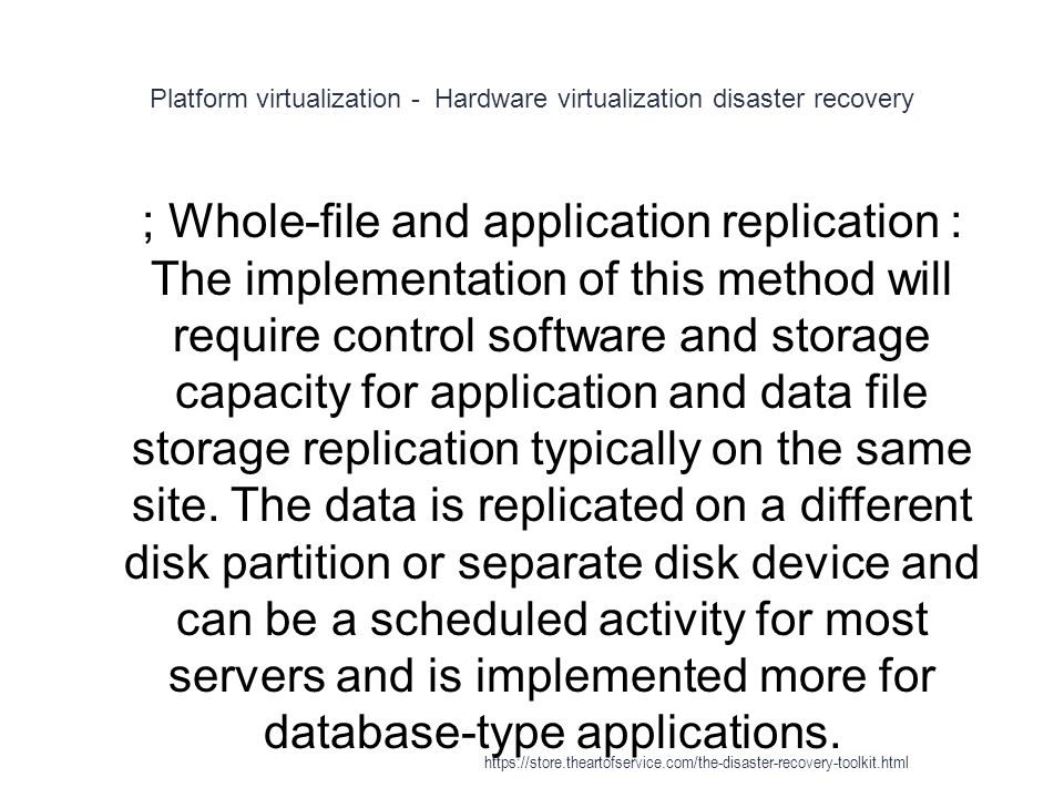 Platform virtualization - Hardware virtualization disaster recovery