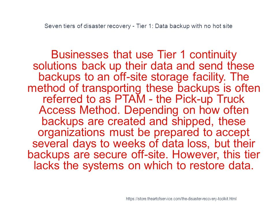 Seven tiers of disaster recovery - Tier 1: Data backup with no hot site