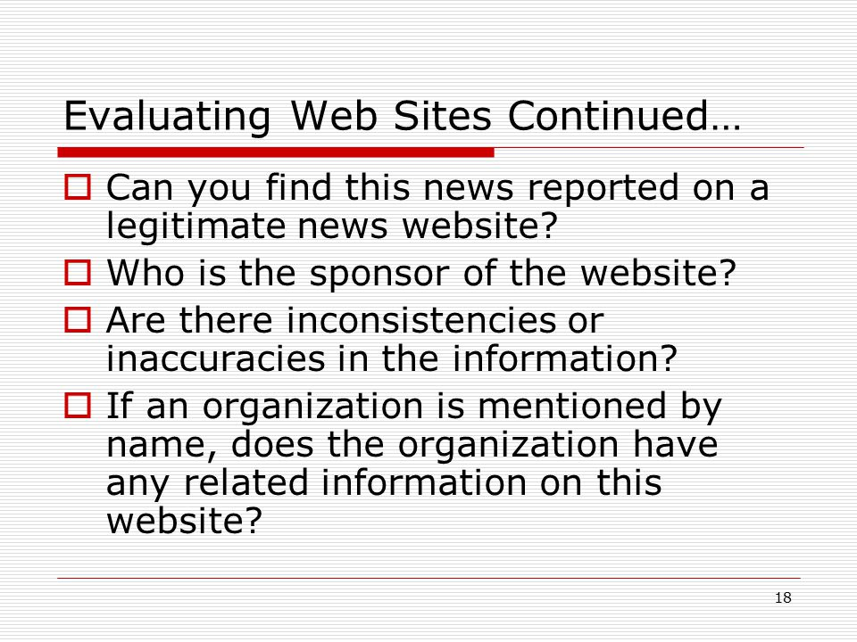 Evaluating Web Sites Continued…