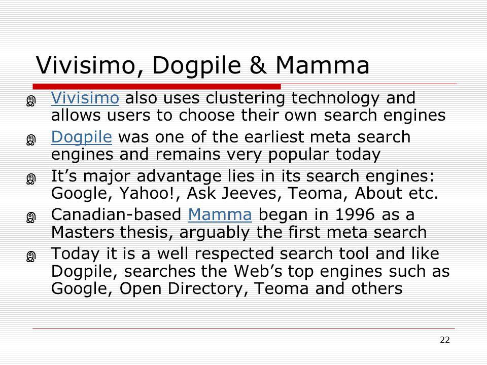 Vivisimo, Dogpile & Mamma