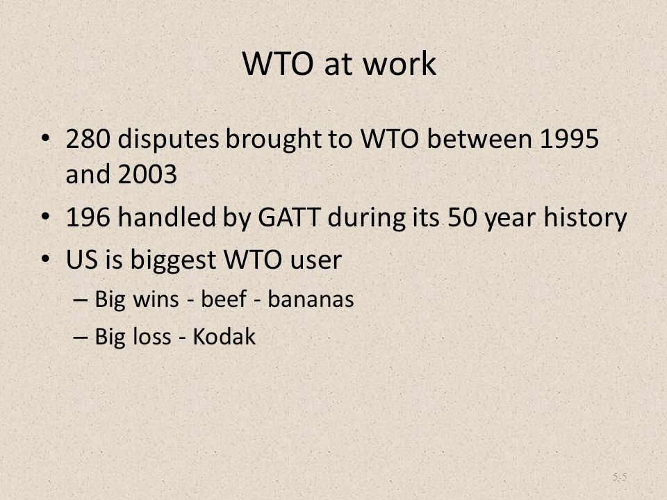 WTO at work 280 disputes brought to WTO between 1995 and 2003