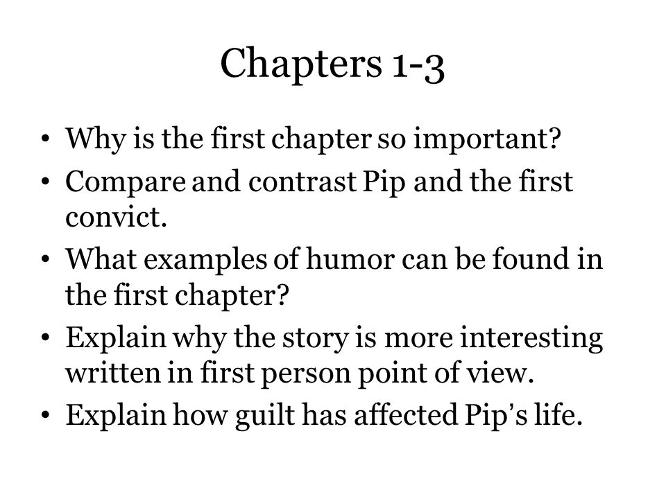 Chapters 1-3 Why is the first chapter so important