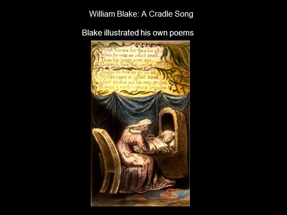 William Blake: A Cradle Song
