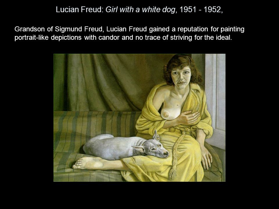 Lucian Freud: Girl with a white dog, 1951 - 1952,
