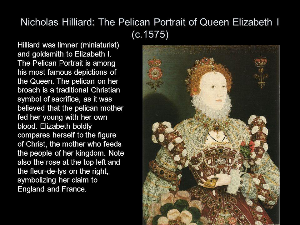 Nicholas Hilliard: The Pelican Portrait of Queen Elizabeth I (c.1575)