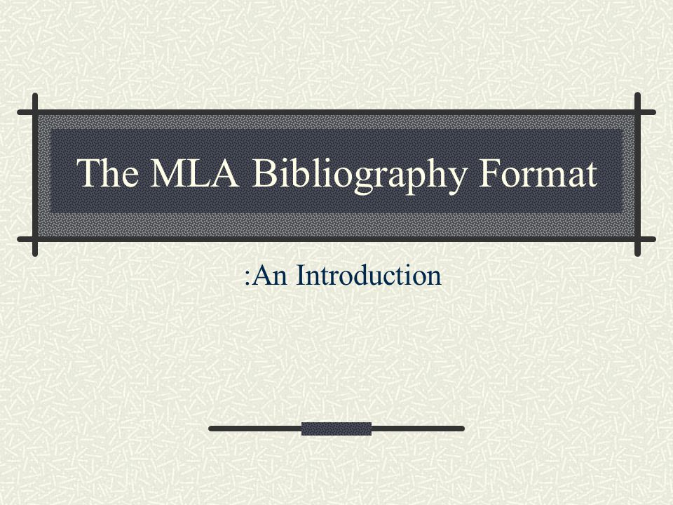 The MLA Bibliography Format