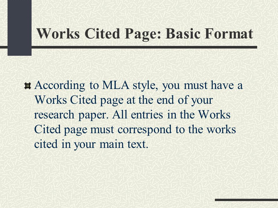 the works cited page in an mla-style research paper Mla style bibliography  in mla style, the works-cited page is double  list of sources that you used to gather information for your research paper.